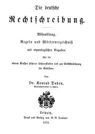 1872 - Die deutsche Rechtschreibung - Titel