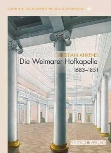 Coverbild: Weimarer Stadtschloss, perspektivische Ansicht des Festsaals; aquarellierte Fe-derzeichnung, ca. 1830 (Klassik Stiftung Weimar, Bestand Museen, Inv.-Nr. PK 256)