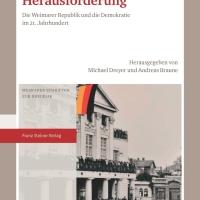 Neues über die Weimarer Republik und was wir daraus lernen können